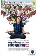 Ангус, стринги и поцелуи взасос / Angus, Thongs and Perfect Snogging (2008)