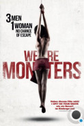 Мы уроды / We Are Monsters (2015) L2
