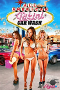 Американская бикини-автомойка / All American Bikini Car Wash (2015)