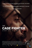 Боец клетки / The Cage Fighter (2017)
