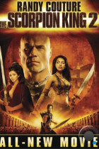 Царь скорпионов 2: Восхождение воина / The Scorpion King: Rise of a Warrior (2008)
