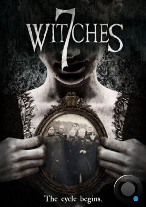 7 ведьм / 7 Witches (2017)