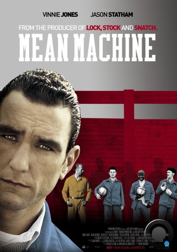 Костолом / Mean Machine (2001)