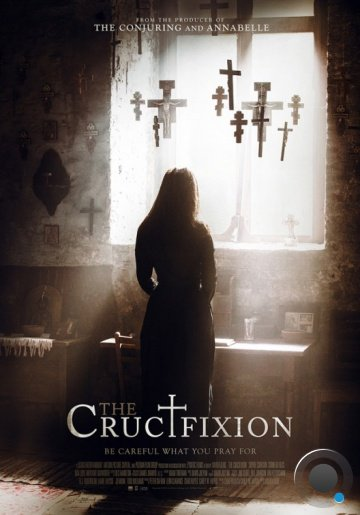 Распятие / The Crucifixion (2017)