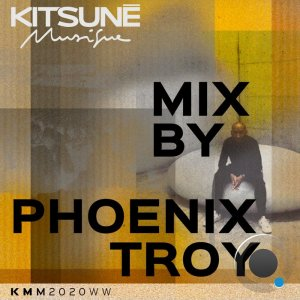 Kitsune Musique Mixed By Phoenix Troy (2020)