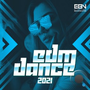 Electro Bounce Nation - EDM Dance 2021 (2020)