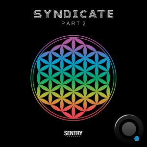 Sentry Records Presents: Syndicate Part 2 (2020)