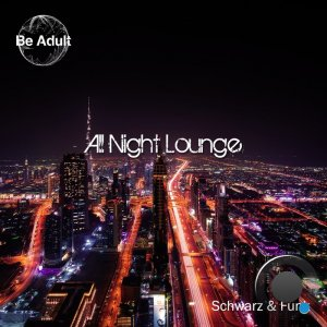 Schwarz & Funk - All Night Lounge (2020)