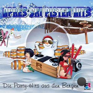 Apres Ski Pisten Hits (Die Party-Hits Aus Den Bergen) (2021)