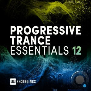 Progressive Trance Essentials, Vol. 12 (2021)