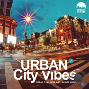 Urban City Vibes 7: Urban Funk, Soul & Lounge Music (2021)