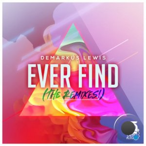 Demarkus Lewis - Ever Find (The Remixes) (2021)