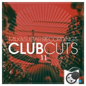 Milk & Sugar Club Cuts Vol 11 (2021) FLAC