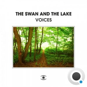 The Swan & The Lake - Voices (2021)