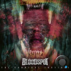 Bloodspot - The Cannibal Instinct (2021) FLAC