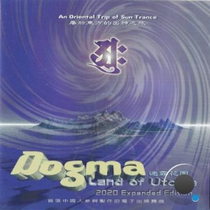 Dogma - Land Of Utopia (2020 Expanded Edition) (2021)