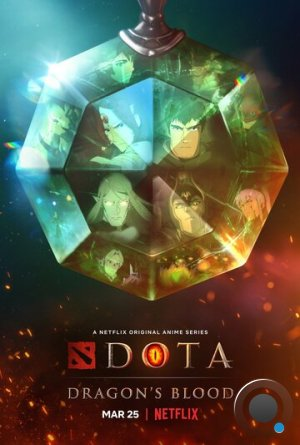 DOTA: Кровь дракона / Dota: Dragon's Blood (2021)